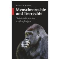 Helmut F. Kaplan, Menschenrechte und Tierrechte