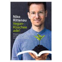 Niko Rittenau, Vegan-Klischee ade!