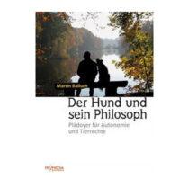 Martin Balluch, Der Hund und sein Philosoph