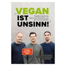 Vegan ist Unsinn, Niko Rittenau, Patrick Schönfeld, Ed Winters